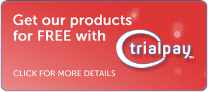 Get our products for free with TrialPay!